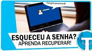 Esqueceu a senha de acesso ao Windows 7, 8.1 ou 10? Aprenda recuperar!
