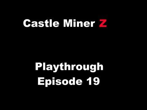 Castle Miner Z Playthrough Episode 19:Bloodstone Pickaxe