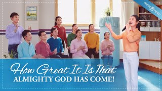 "2020 Christian Music Video | ""How Great It Is That Almighty God Has Come!"""