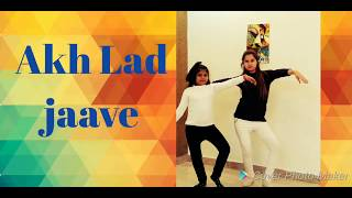 Akh Lad jaave Song Dance choreography on Bollywood style