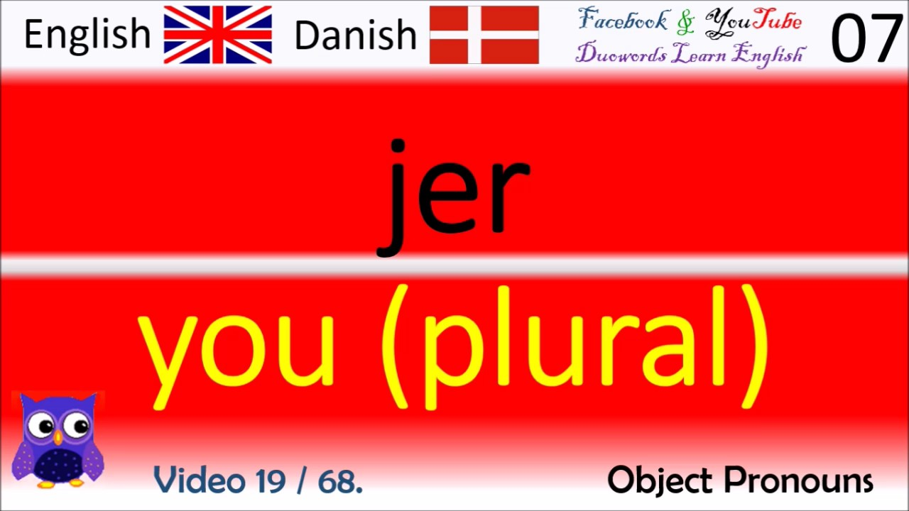 19 Object Pronouns Dansk - Engelsk Ord / Danish - English Words