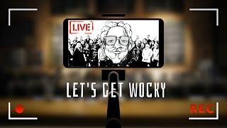 Let's get WOCKY (live)