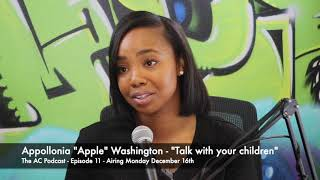 "Appollonia ""Apple"" Washington: ""Talk with your children"" (Snippet)"