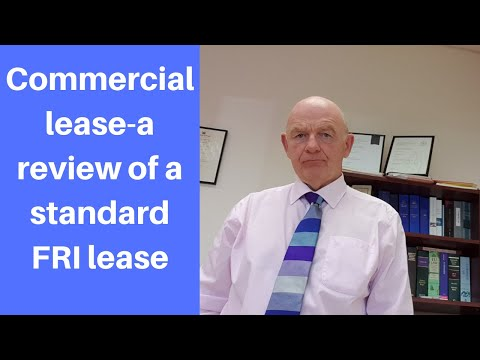 Commercial Lease Review-What Are The Usual Terms And Conditions Of A FRI Lease?