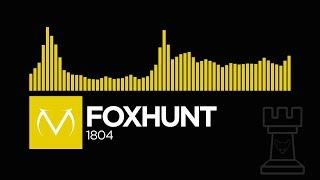 [Electro] - Foxhunt - 1804