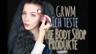 GRWM Alltagslook + Ich probiere THE BODY SHOP Produkte aus