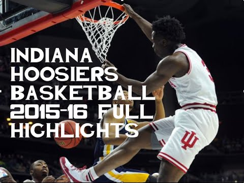Indiana Hoosiers Basketball 2015-16 Full Highlights