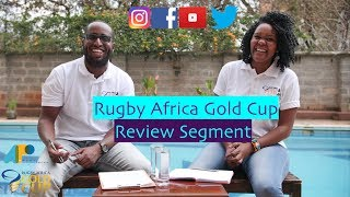 Official Podcast for the 2018 Rugby Africa Gold Cup;Review Show