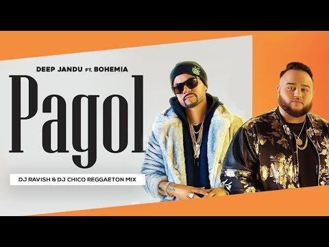 pagol-hoye-jabo-ami-|-deep-jandu-feat.-bohemia-|-reggaeton-mix-|-dj-ravish-&-dj-chico