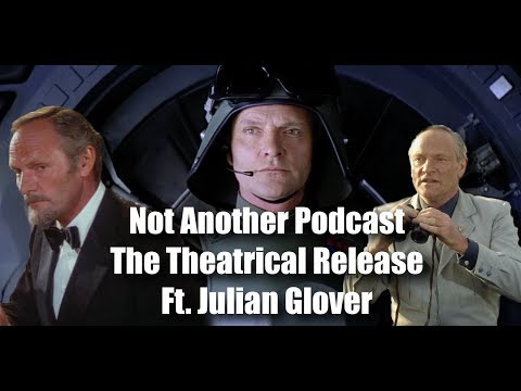 The Theatrical Release Ft Julian Glover