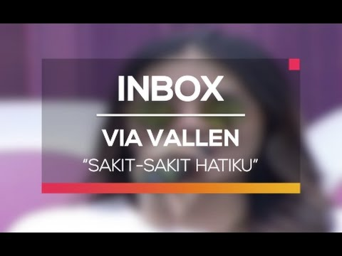 Via Vallen - Sakit-Sakit Hatiku (Live On Inbox)