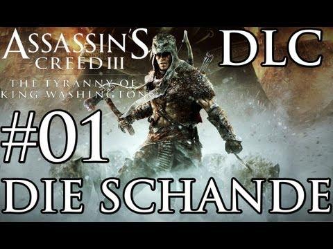 Let's Play Assassins Creed 3 DLC Die Tyrannei von König George Washington Die Schande #01 (Blind)
