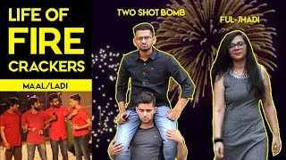 Life of Firecrackers | Happy Diwali | Funcho Entertainment