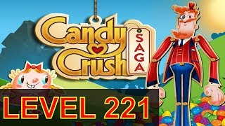 Candy Crush Saga Level 221 Without boosters