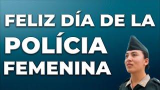 Feliz Dia De La Policia Femenina Feliz día de la mujer. feliz dia de la policia femenina