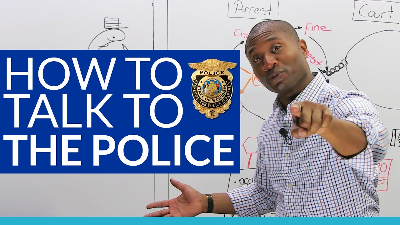 real english how to talk to the police youtube