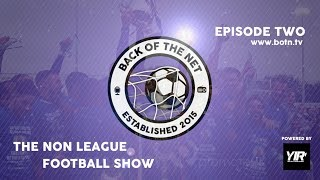 The Non League Football Show - Episode 2