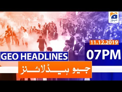 Geo Headlines - 07 PM | 11th December 2019