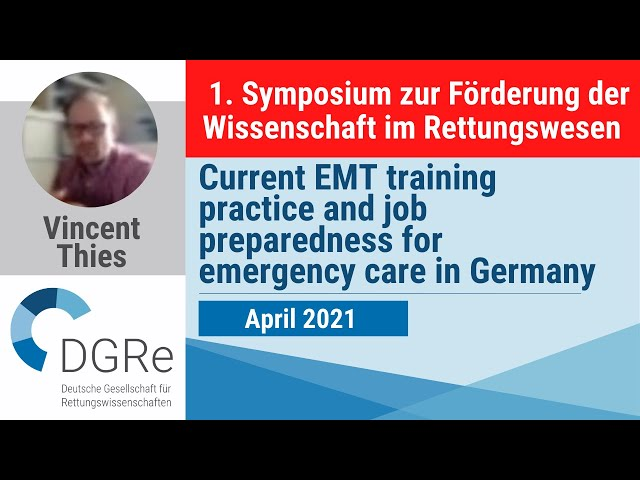 Vincent Thies: Current EMT training practice and job preparedness for emergency care in Germany