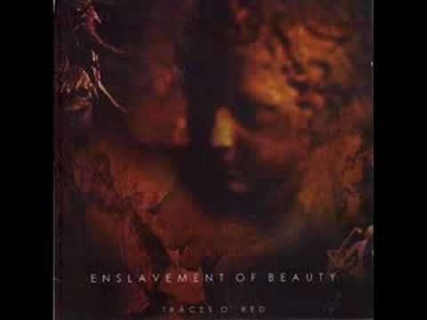 Enslavement of beauty-Be thou my lethe and bleeding quietus