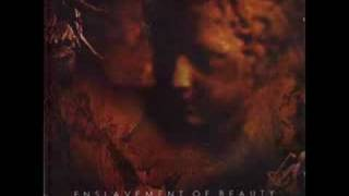 Watch Enslavement Of Beauty Be Thou My Lethe And Bleeding Quietus video