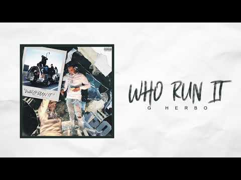 G Herbo - Who Run It (Remix) (Official Audio)
