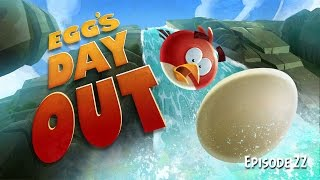 Eggs' Day Out | Angry Birds Toons – Ep 22, S 1