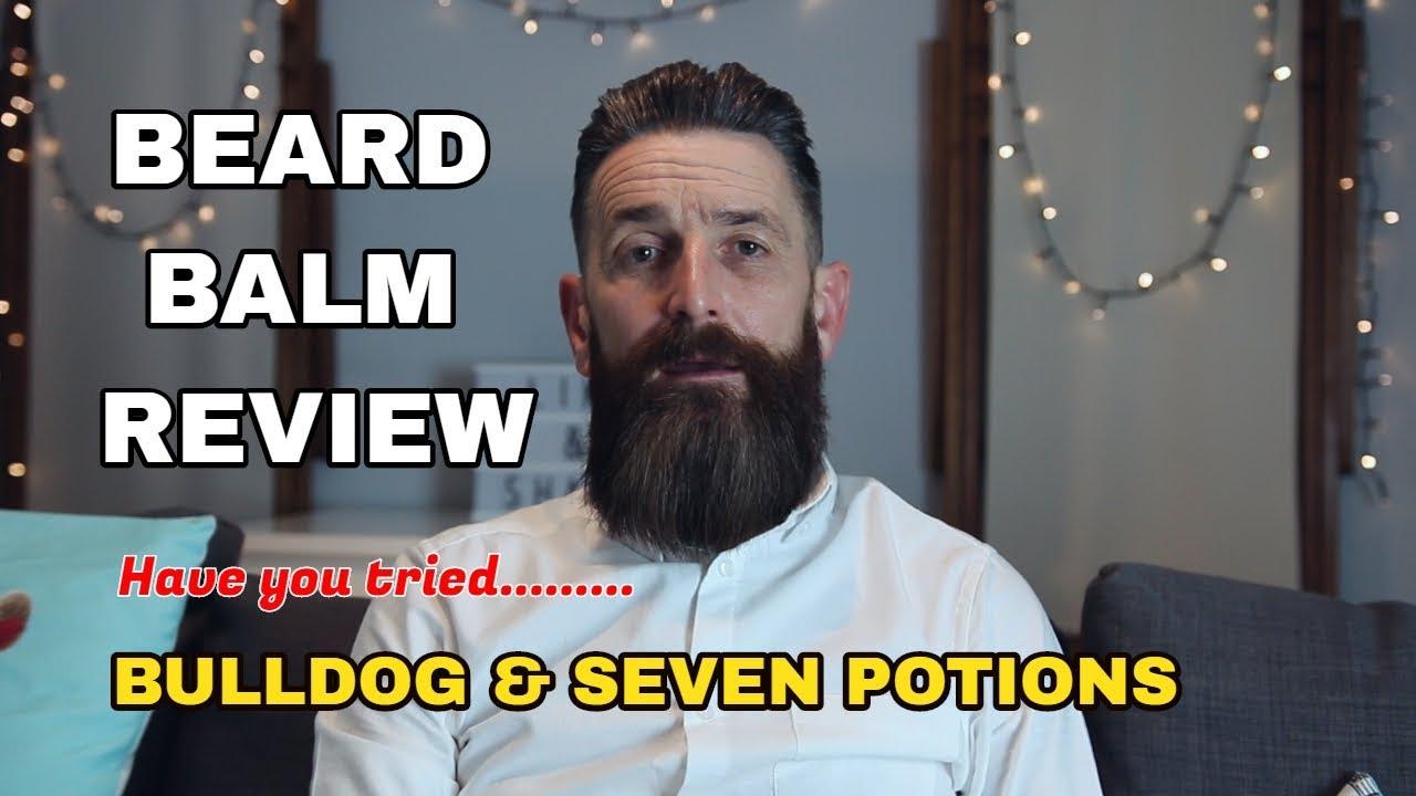 bulldog beard balm vs seven potions beard balm - youtube