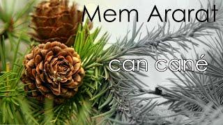 Mem ARARAT - Can Canê