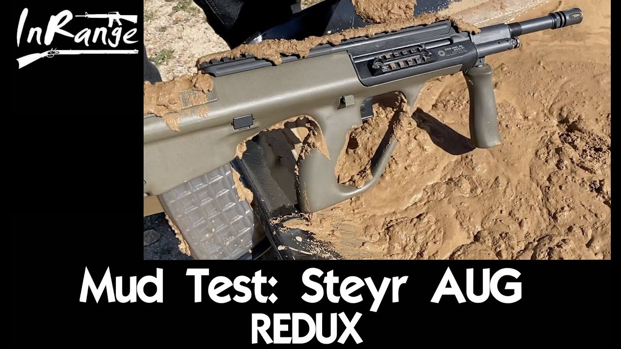 Mud Test: Steyr AUG REDUX