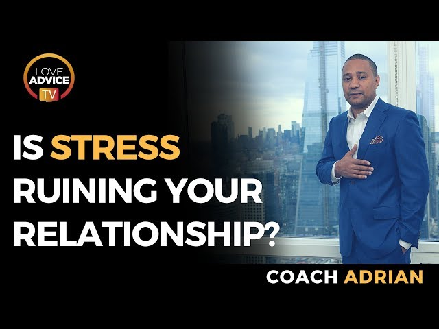 Dealing With A Stressed Partner | Is Stress Ruining Your Relationship?