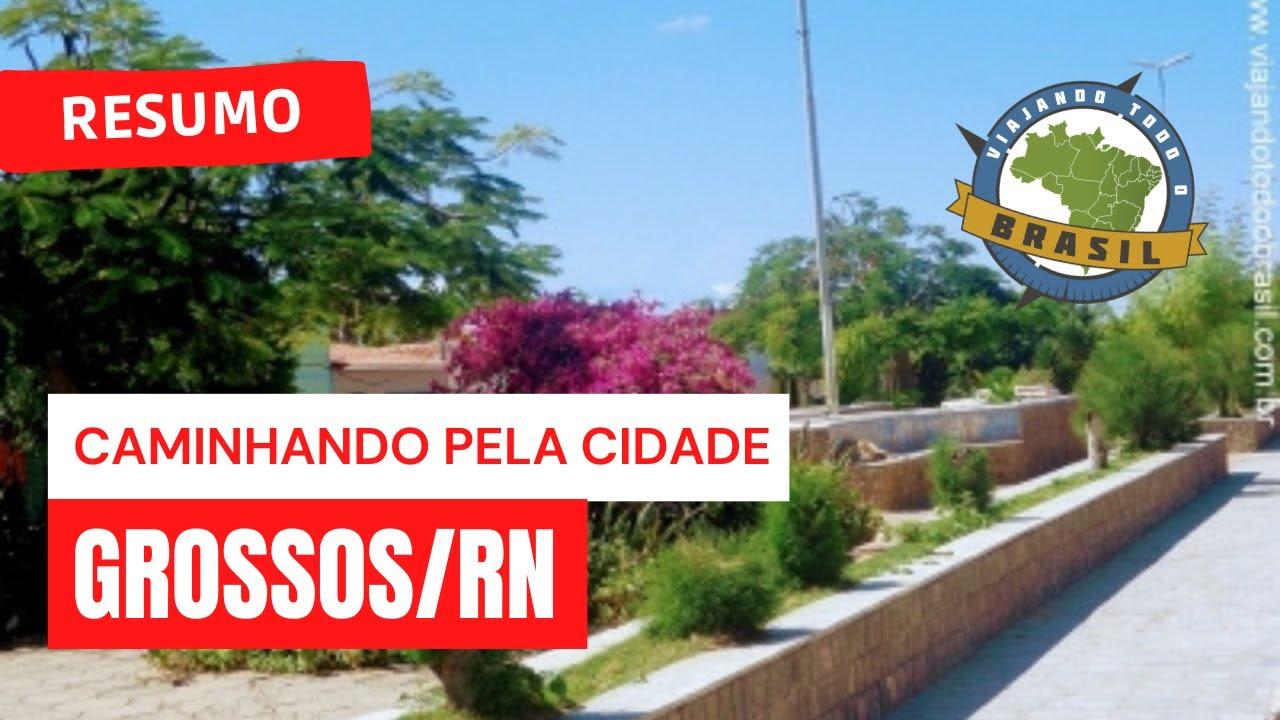 Grossos Rio Grande do Norte fonte: i.ytimg.com