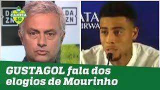 Humilde! OLHA o que GUSTAGOL falou dos elogios de Mourinho!
