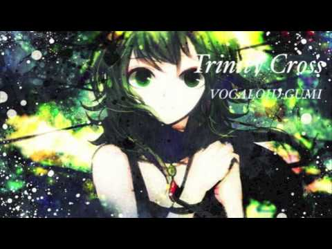 『Trinity Cross』VOCALOID:GUMI (カバー曲)