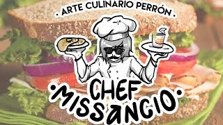 Cocinando con el Chef Missancio - Sandwich GOURMET