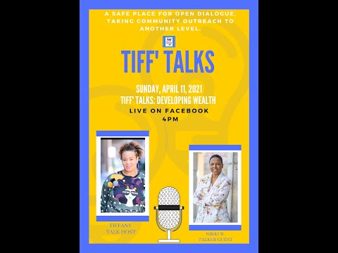 Tiff' Talks: Developing