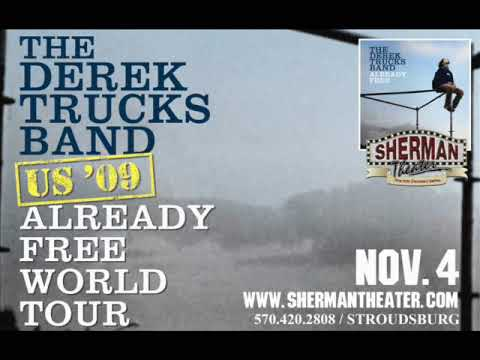 Derek Trucks live at The Sherman Theater - Home In Your Heart