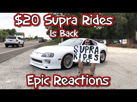 $20 Supra Rides Is Back... Epic Reactions!