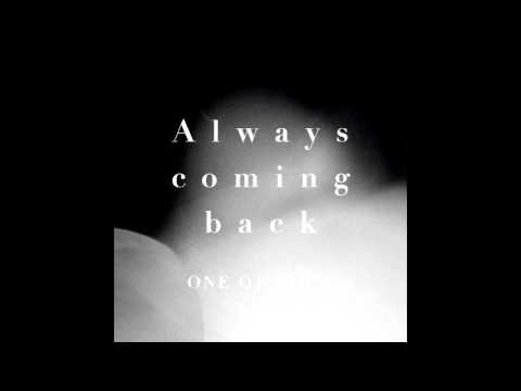 ONE OK ROCK – Always coming back (Digital Single)