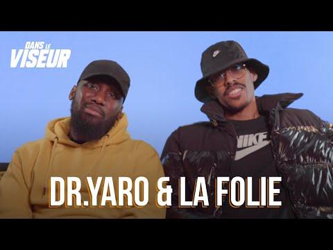 Youtube: DR.YARO & LA FOLIE – DANS LE VISEUR