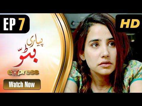 Piyari Bittu - Episode 7 - Express Entertainment Dramas