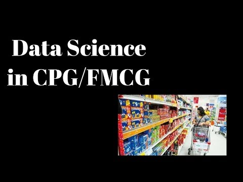 Data Science In CPG Or FMCG Industry || Retail Analytics