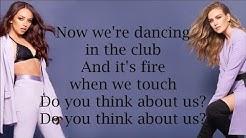Little Mix ~ Think About Us ~ Lyrics