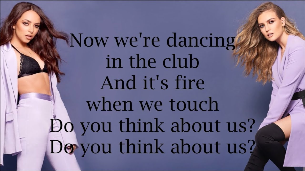 Little Mix Think About Us Lyrics Youtube