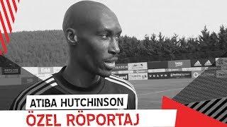 Atiba Hutchinson Röportaj | Beşiktaş JK