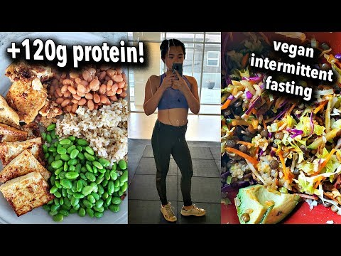 VEGAN WHAT I ATE IN A DAY (high protein +120g of protein!) / Intermittent Fasting