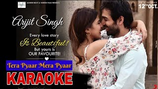 Mera Pyar Tera Pyar - Arijit Singh || Jalebi || New Bollywood Karaoke Song || BasserMusic