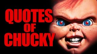 Quotes Of Chucky