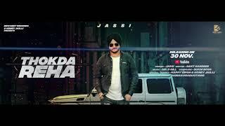 Jassi Dhiman -Thokda Reha (Full Song) Nik D Gill   Sandeep   latest Punjabi Song 2017 Desi Geet