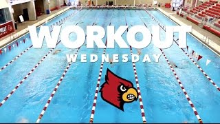 Workout Wednesday: University of Louisville